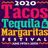 2020 Tacos & Tequila Festival