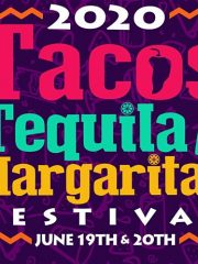–CANCELED–2020 Tacos & Tequila Festival
