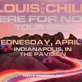 Louis the Child: Here For Now Tour. –RESCHEDULED–