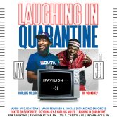 Laughing in Quarantine